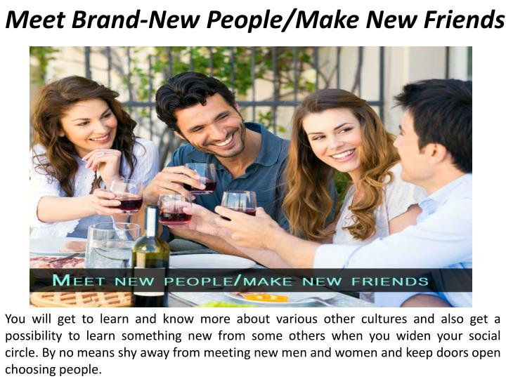 Meet Brand-New People/Make New
