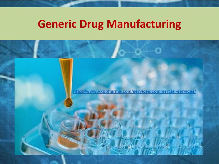 Generic Drug Manufacturing