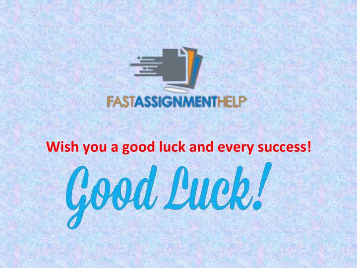 Wish you a good luck and every success!