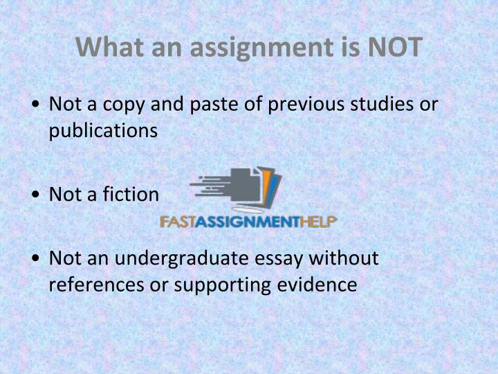 What an assignment is not