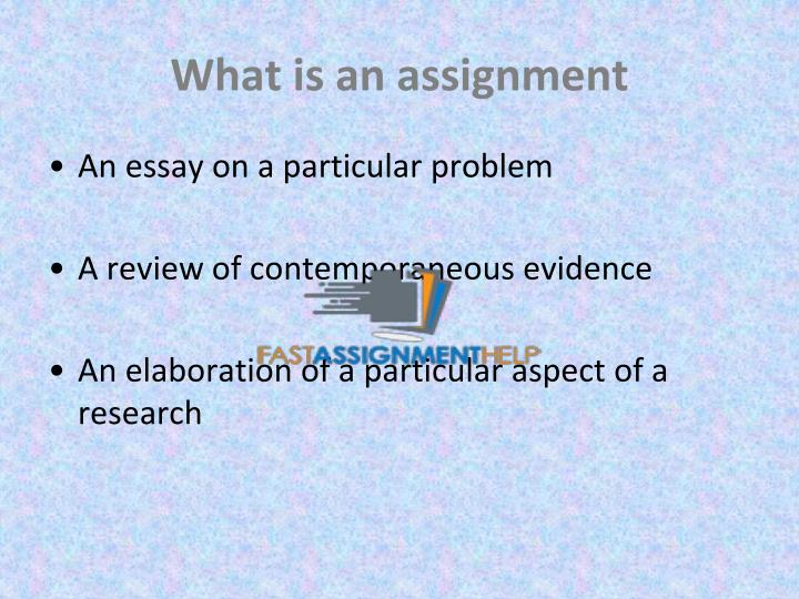 What is an assignment