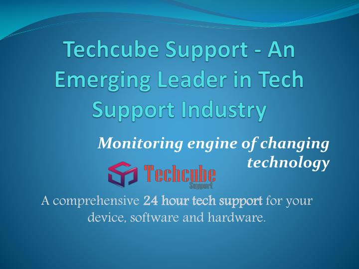techcube support an emerging leader in tech support industry
