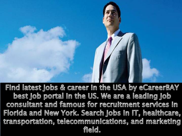 Find latest jobs & career in the USA by