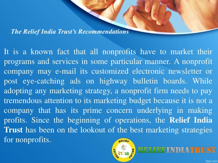The Relief India Trust's Recommendations