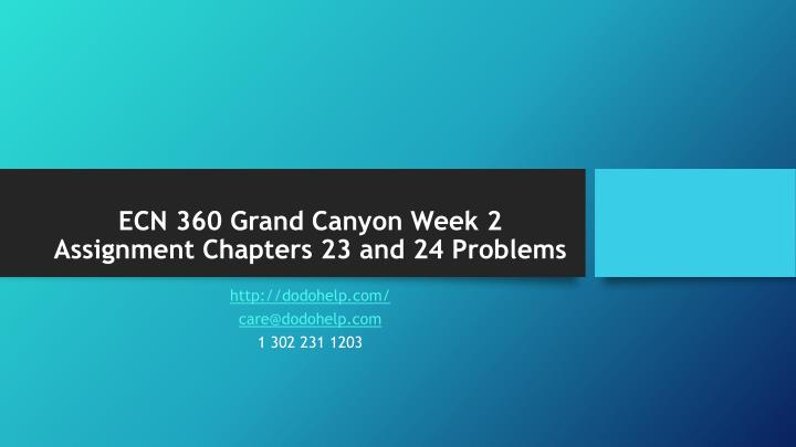 Ecn 360 grand canyon week 2 assignment chapters 23 and 24 problems