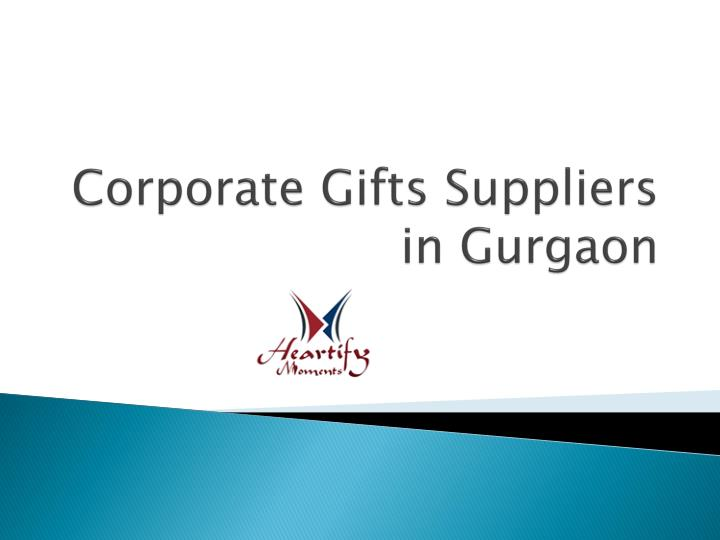Corporate gifts suppliers in gurgaon