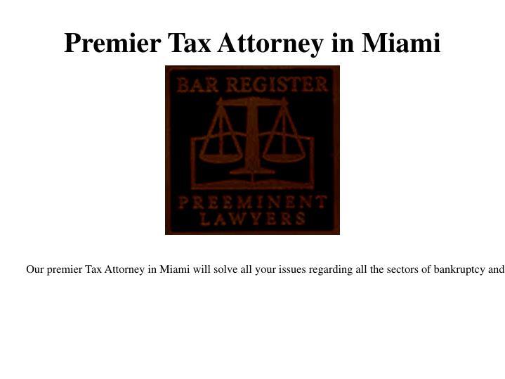 Premier tax attorney in miami