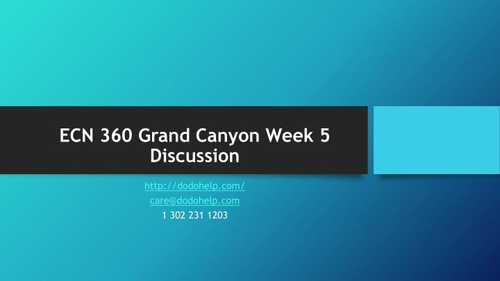 Ecn 360 grand canyon week 5 discussion