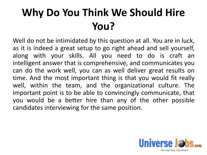 Why Do You Think We Should Hire You?