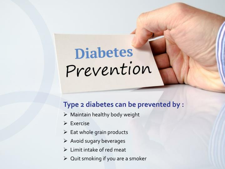 Type 2 diabetes can be prevented by :