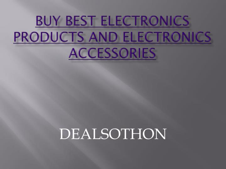 buy best electronics products and electronics accessories n.