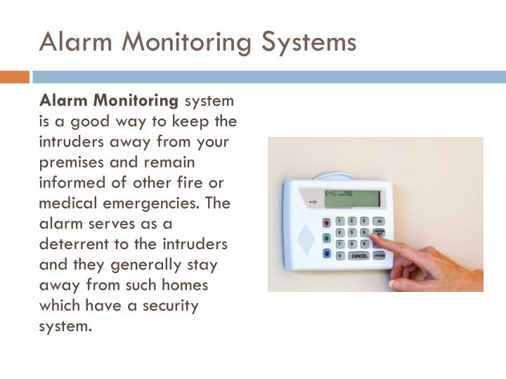 Alarm Monitoring Systems