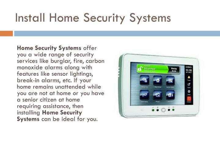 Install home security systems