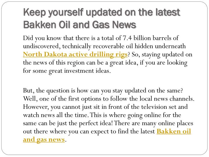 Keep yourself updated on the latest bakken oil and gas news