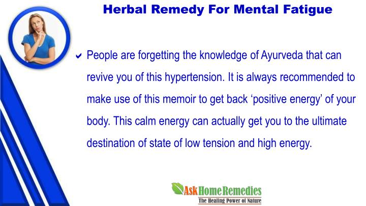 Herbal Remedy For Mental Fatigue