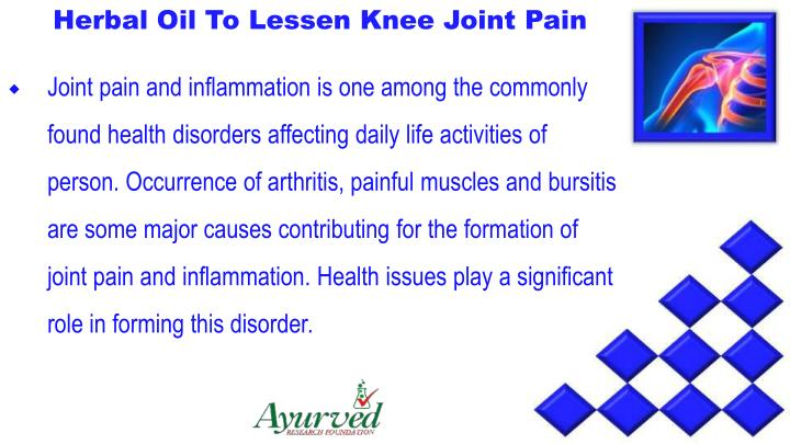 Herbal Oil To Lessen Knee Joint Pain