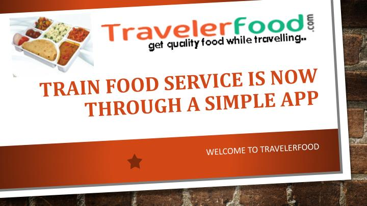 Train food service is now through a simple app
