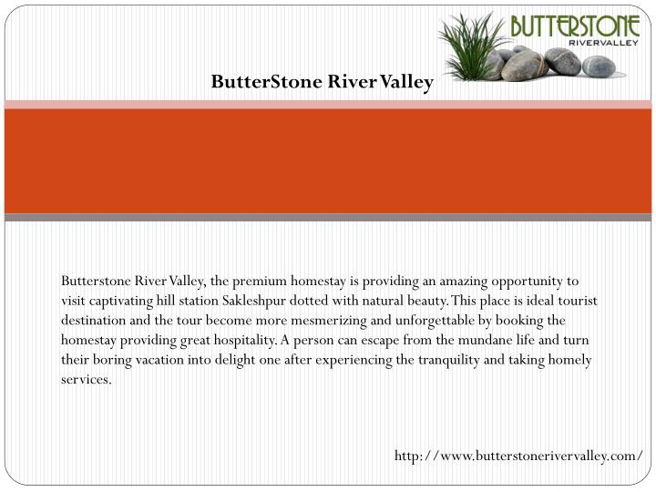 ButterStone River Valley