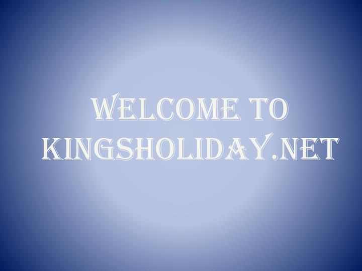 Welcome to kingsholiday net