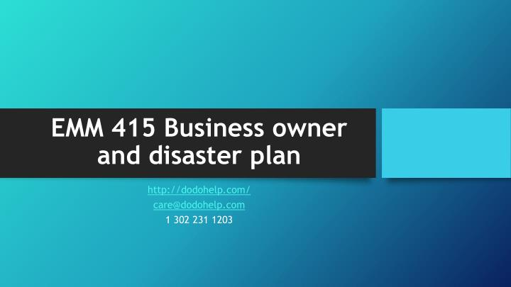 Emm 415 business owner and disaster plan