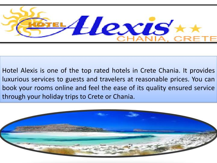 Hotel Alexis is one of the top rated hotels in Crete