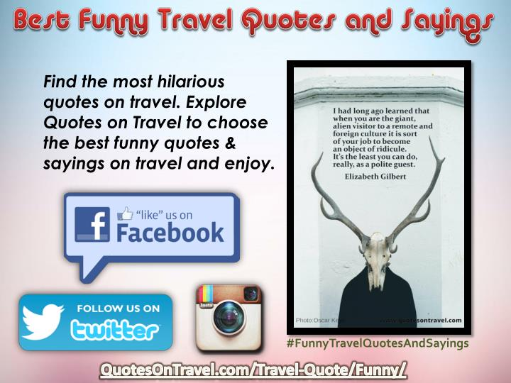 Ppt Best Funny Travel Quotes And Sayings Quotesontravel