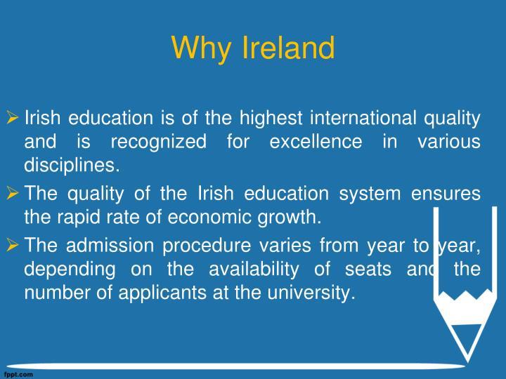 Why Ireland