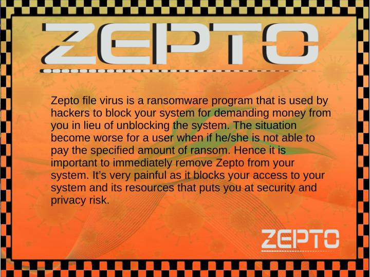 Zepto file virus is a ransomware program that is used by