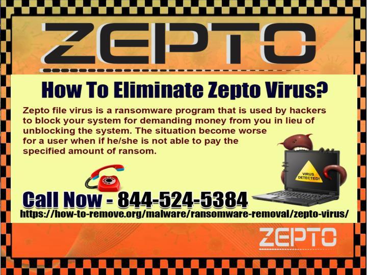 How to eliminate zepto virus