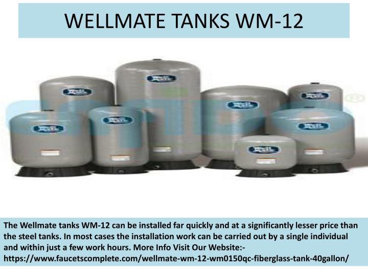 WELLMATE TANKS WM-12