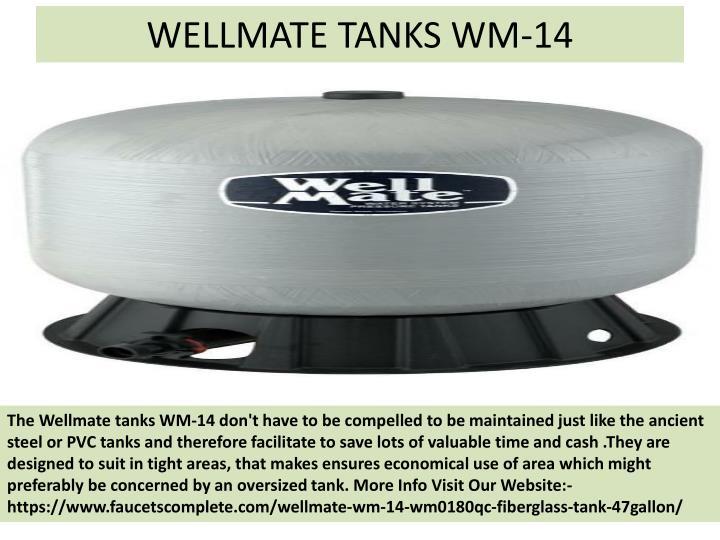WELLMATE TANKS WM-14