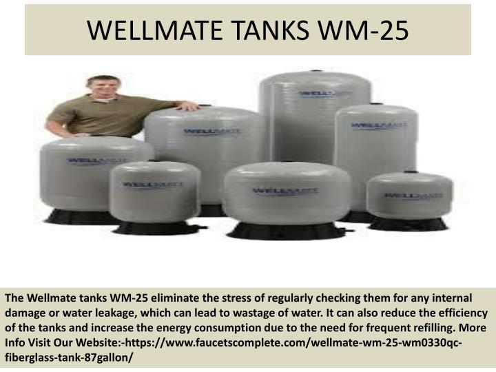 WELLMATE TANKS WM-25