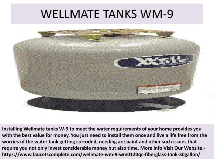 WELLMATE TANKS WM-9