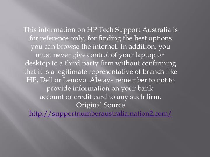 This information on HP Tech Support Australia is for reference only, for finding the best