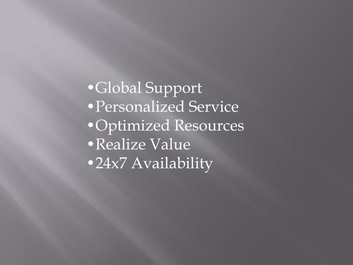 •Global Support