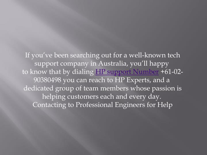 If you've been searching out for a well-known tech support company in Australia, you'll happy