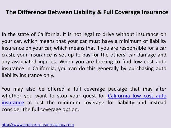 The Difference Between Liability & Full Coverage Insurance