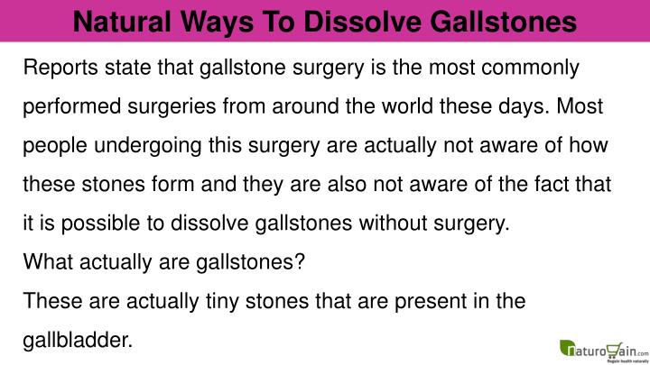 Natural Ways To Dissolve Gallstones