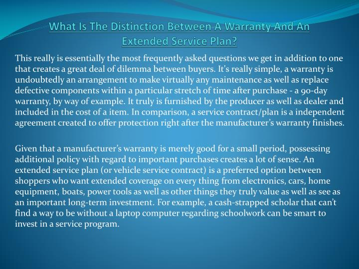 what is the distinction between a warranty and an extended service plan n.