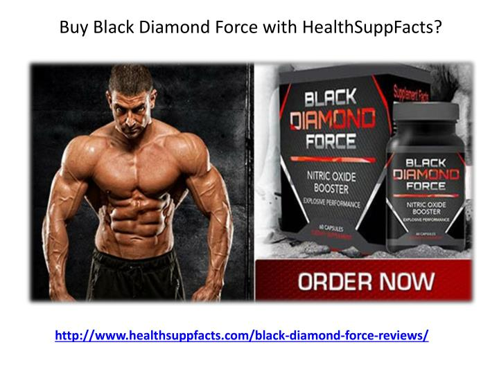 Buy Black Diamond Force with HealthSuppFacts?