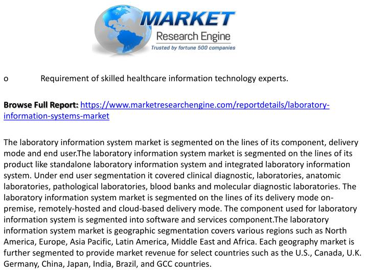 oRequirement of skilled healthcare information technology experts.