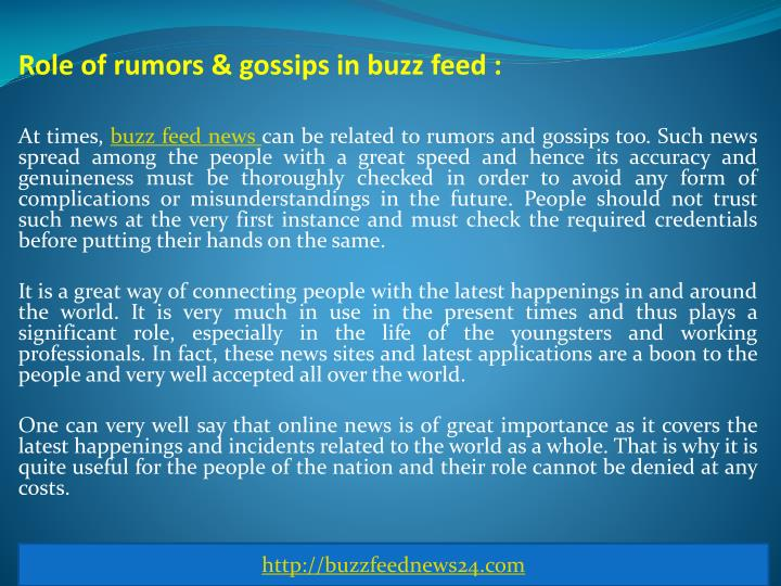 Role of rumors & gossips in buzz feed :