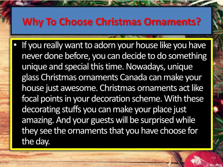 Why to choose christmas ornaments