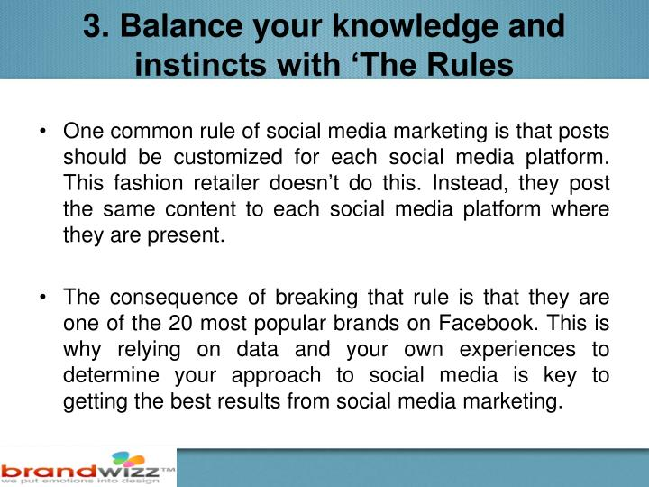 3. Balance your knowledge and instincts with 'The Rules