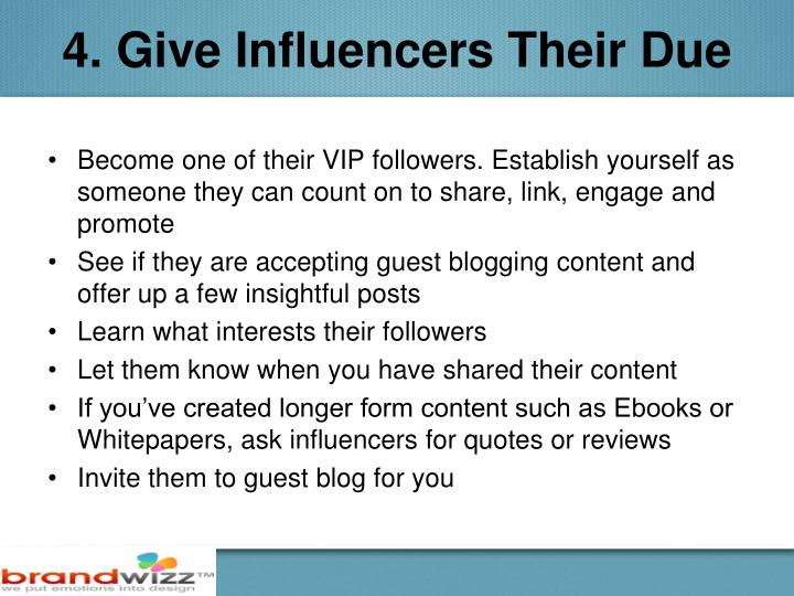 4. Give Influencers Their Due