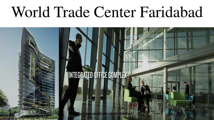 World Trade Center Faridabad
