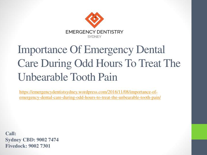 importance of emergency dental care during odd hours to treat the unbearable tooth pain n.