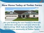 new home today at timber farms
