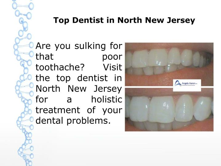 Top Dentist in North New Jersey