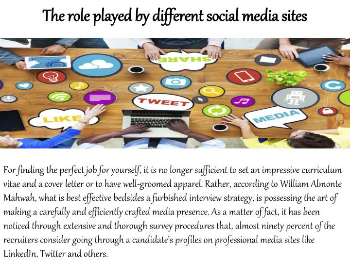The role played by different social media sites